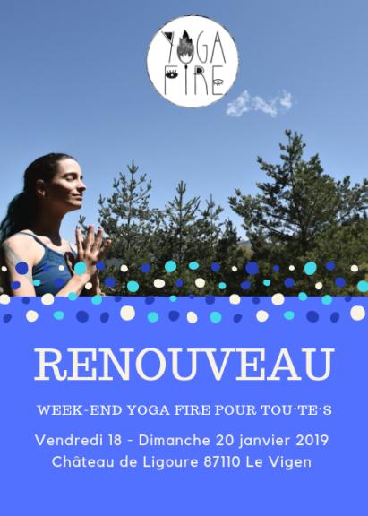 Complet !  RENOUVEAU – Un Week-End Yoga Fire pour tou·te·s. – Yoga ... 69e2652d83f9