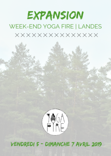 EXPANSION - Week-end Yoga Fire Avril 2019 01